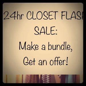 24HR CLOSET FLASH SALE!! 🙃🙂👗
